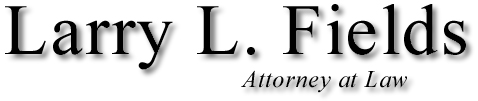 Larry L. Fields Attorney At Law